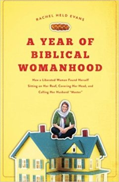 year of living biblically woman